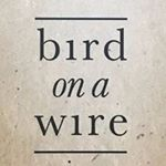 Bird On A Wire Burleigh coupons
