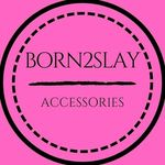 Born 2 Slay coupons